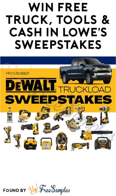 Win FREE Truck, Tools & Cash in Lowe's Sweepstakes (Account Required)