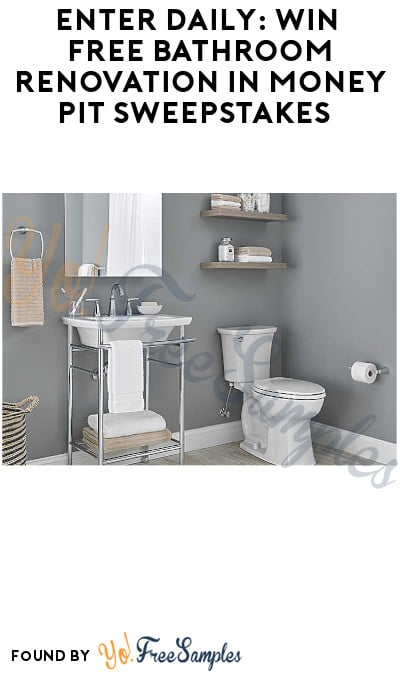 Enter Daily: Win FREE Bathroom Renovation in Money Pit Sweepstakes