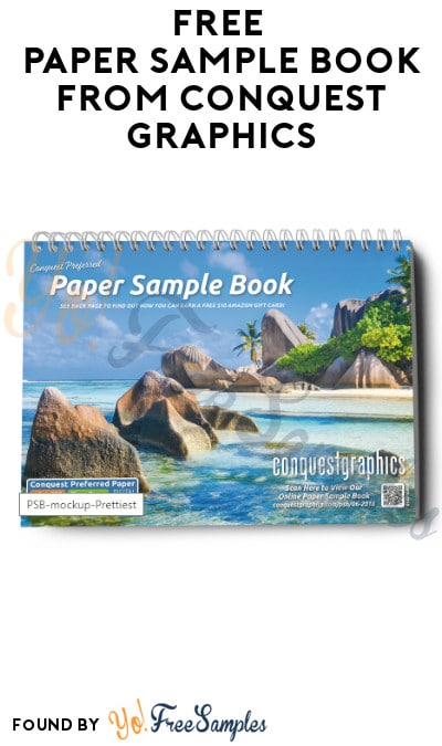 FREE Paper Sample Book from Conquest Graphics (Company Name Required)