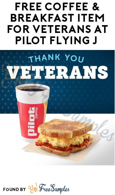 FREE Coffee & Breakfast Item for Veterans at Pilot Flying J (App Required)