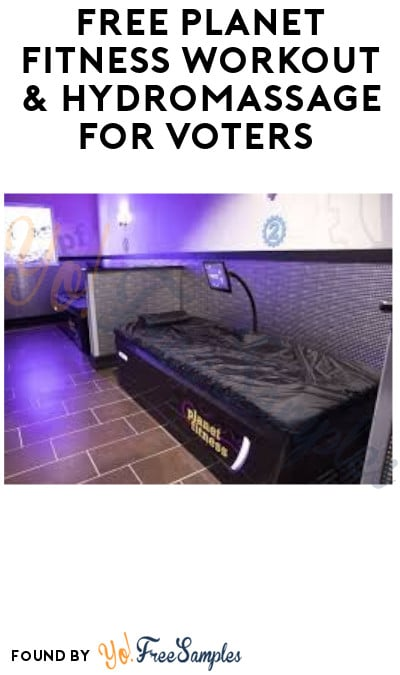 FREE Planet Fitness Workout & Hydromassage for Voters