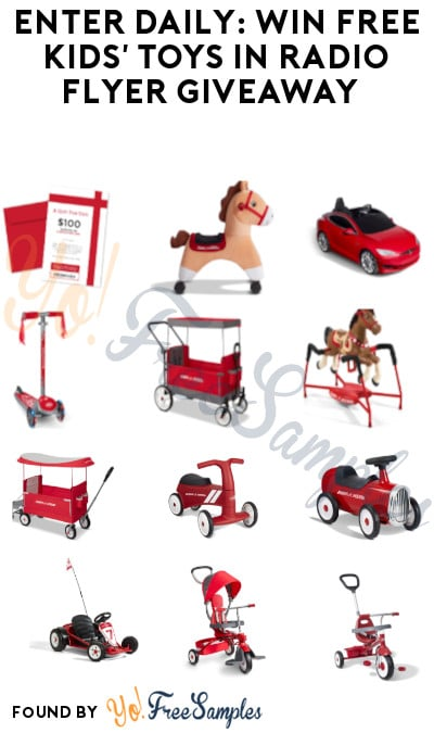 Enter Daily: Win FREE Kids' Toys in Radio Flyer Giveaway