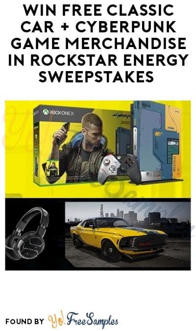 Win FREE Classic Car + Cyberpunk Game Merchandise in Rockstar Energy Sweepstakes