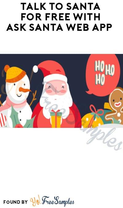 Talk to Santa for FREE with Ask Santa Web App