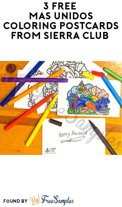 3 FREE Mas Unidos Coloring Postcards from Sierra Club