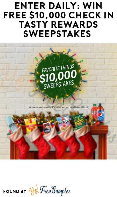 Enter Daily: Win FREE $10,000 Check in Tasty Rewards Sweepstakes
