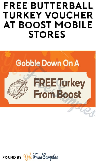 FREE Butterball Turkey Voucher at Boost Mobile Stores