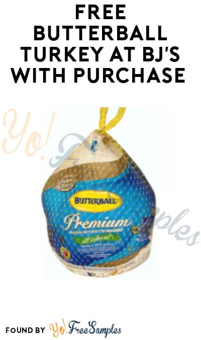 FREE Butterball Turkey at BJ's with Purchase (Club Members + Pickup)