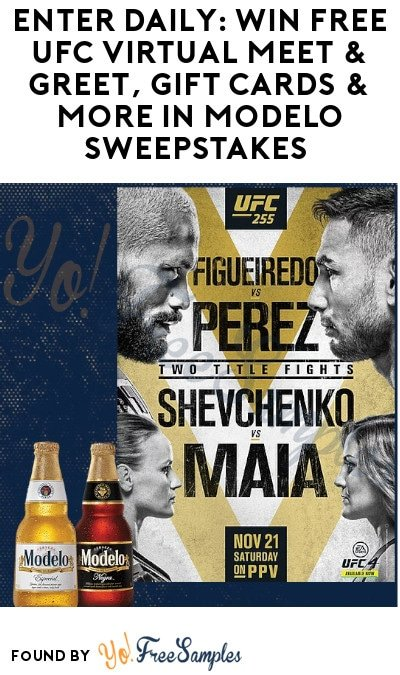 Enter Daily: Win FREE UFC Virtual Meet & Greet, Gift Cards & More in Modelo Sweepstakes (Ages 21 & Older Only)