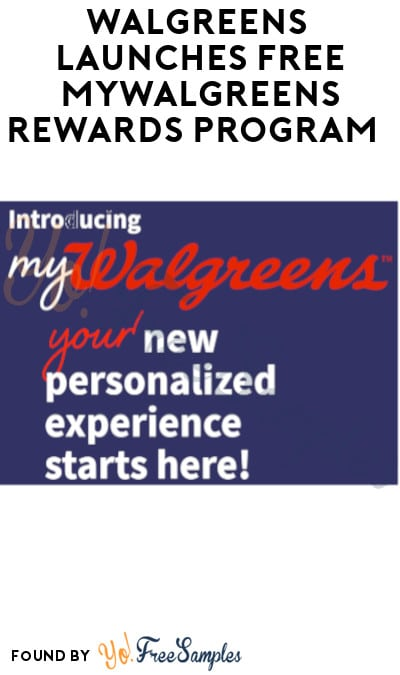 Walgreens Launches FREE myWalgreens Rewards Program