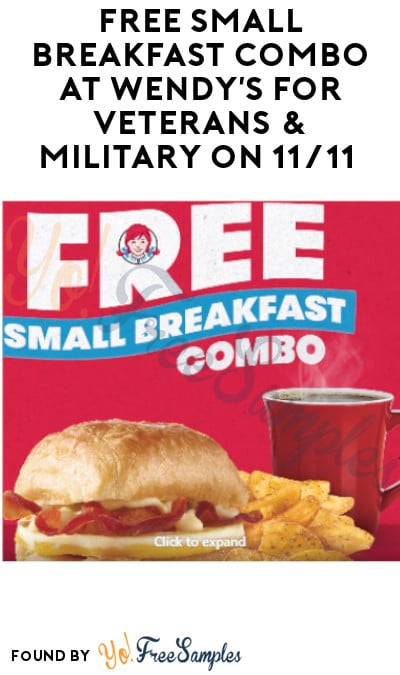 FREE Small Breakfast Combo at Wendy's for Veterans & Military on 11/11 (ID Required)