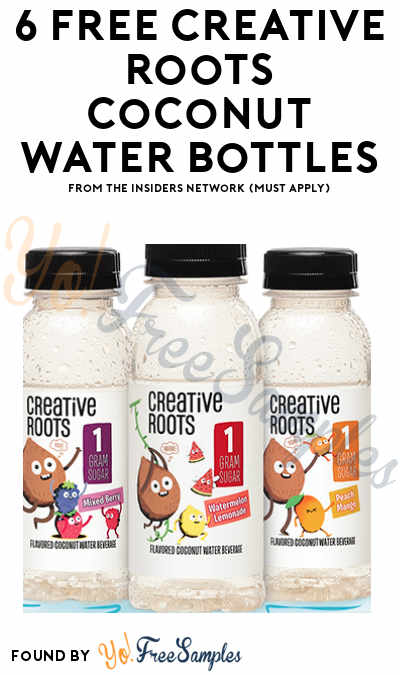 6 FREE Creative Roots Coconut Water Bottles From The Insiders Network (Must Apply)