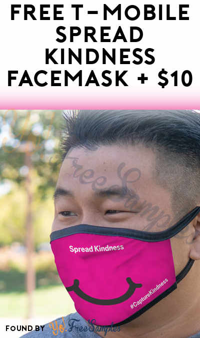 FREE T-Mobile Spread Kindness Facemask + $10