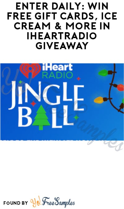 Enter Daily: Win FREE Gift Cards, Ice Cream & More in iHeartRadio Giveaway