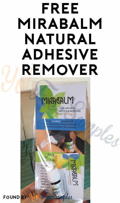 FREE Mirabalm Natural Adhesive Remover