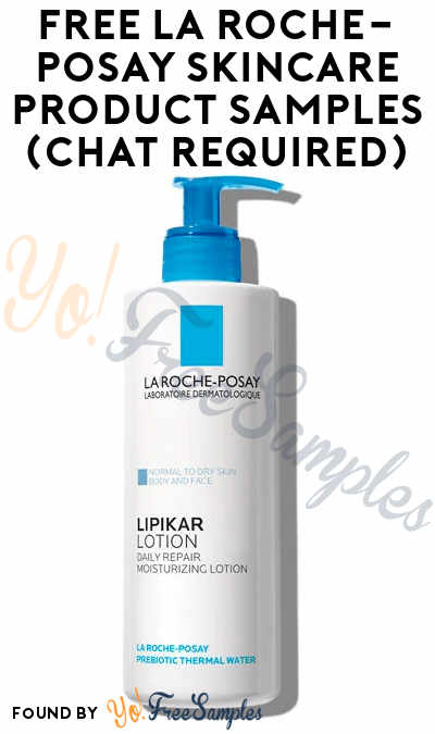 Possible FREE La Roche-Posay Skincare Product Samples (Chat Required)