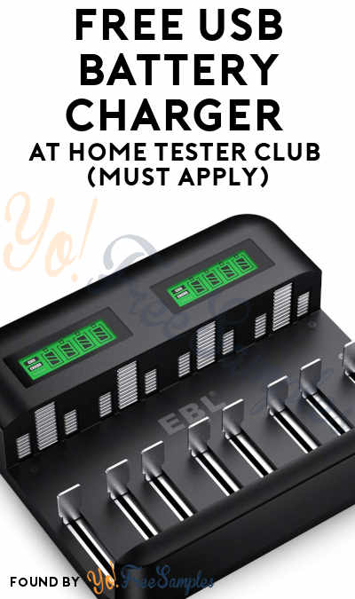 FREE USB Battery Charger At Home Tester Club (Must Apply)
