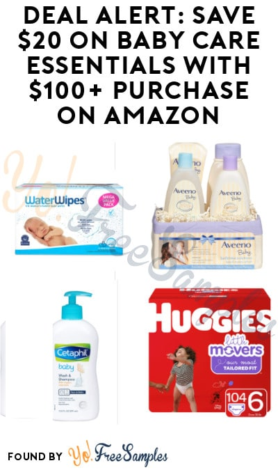 DEAL ALERT: Save $20 on Baby Care Essentials with $100+ Purchase on Amazon