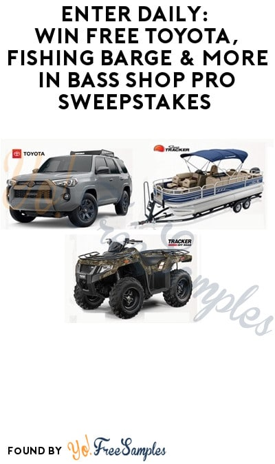 Enter Daily: Win FREE Toyota, Fishing Barge & More in Bass Shop Pro Sweepstakes (Ages 21 & Older Only)