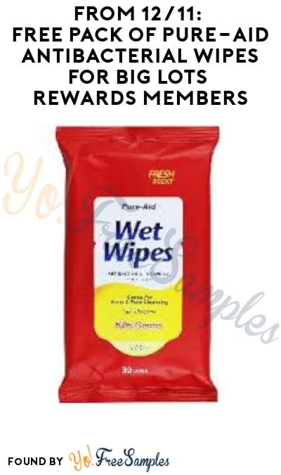 From 12/11: FREE Pack of Pure-Aid Antibacterial Wipes for Big Lots Rewards Members