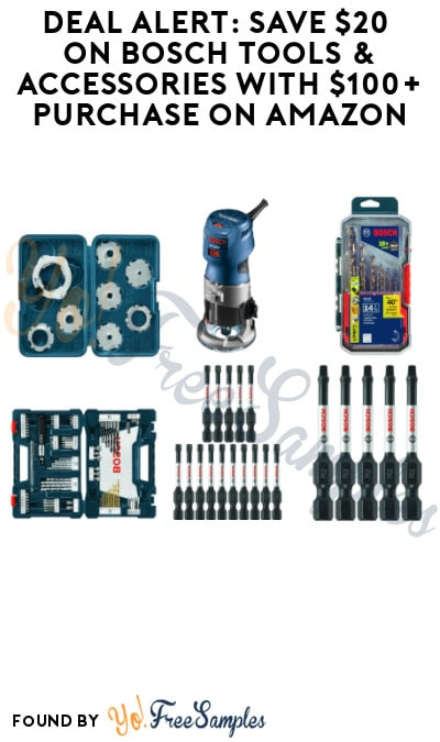 DEAL ALERT: Save $20 on Bosch Tools & Accessories with $100+ Purchase on Amazon
