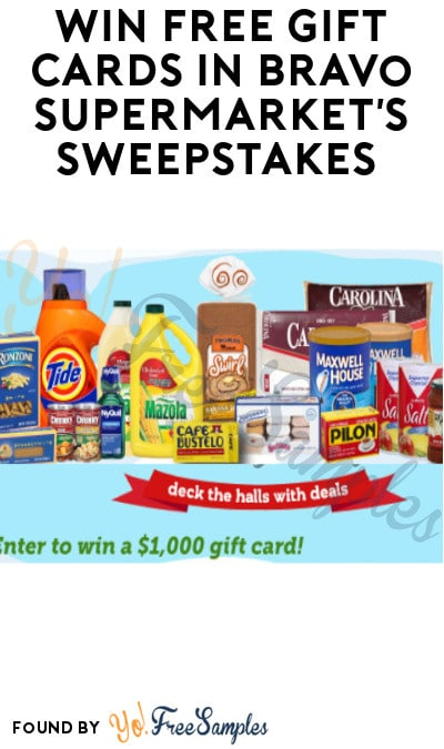 Win FREE Gift Cards in Bravo Supermarket's Sweepstakes (Select States Only)