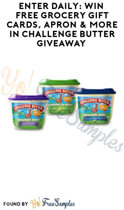 Enter Daily: Win FREE Grocery Gift Cards, Apron & More in Challenge Butter Giveaway
