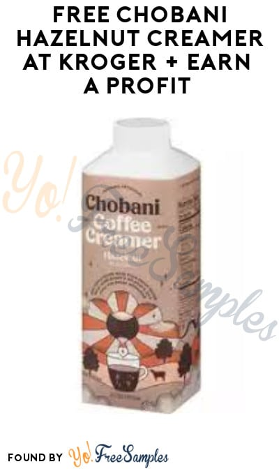 FREE Chobani Hazelnut Creamer at Kroger + Earn A Profit (Checkout51 Required)