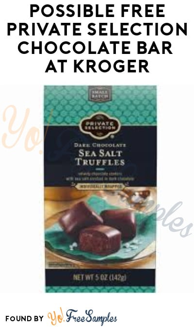 Possible FREE Private Selection Chocolate Bar at Kroger – No Coupons Needed!
