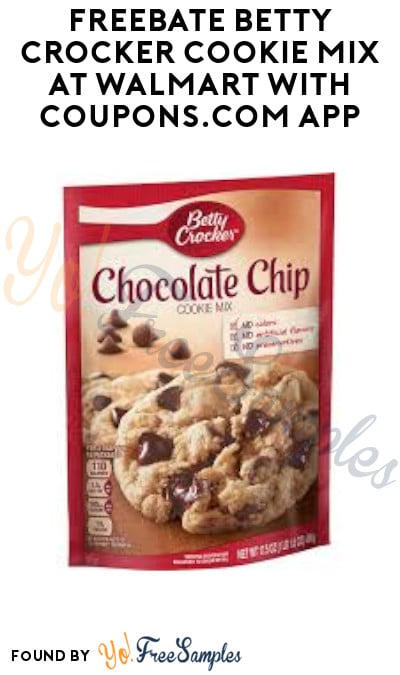 FREEBATE Betty Crocker Cookie Mix at Walmart with Coupons.com App