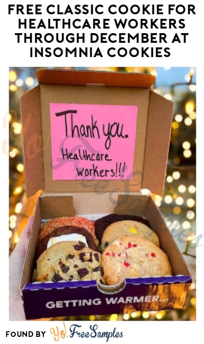 FREE Classic Cookie for Healthcare Workers through December at Insomnia Cookies (ID Required)