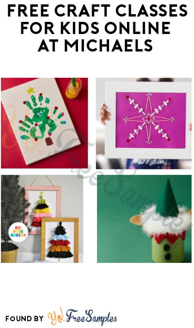 FREE Craft Classes for Kids Online at Michaels (Signup Required)