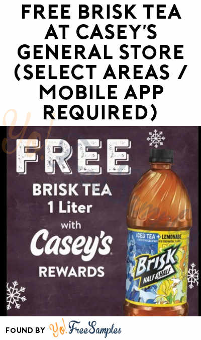 FREE Brisk Tea At Casey's General Store (Select Areas / Mobile App Required)