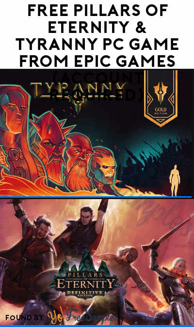 FREE Pillars of Eternity & Tyranny PC Game From Epic Games (Account Required)