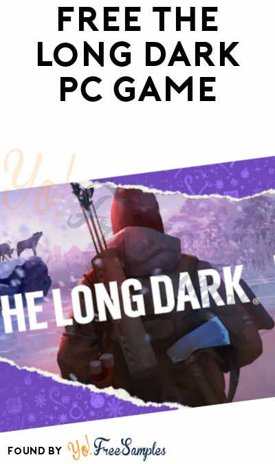 FREE The Long Dark PC Game From Epic Games (Account Required)