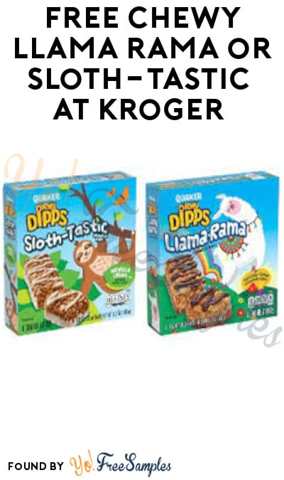 FREE Chewy Llama Rama or Sloth-Tastic at Kroger (Account/ Coupon Required)