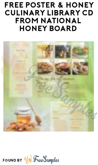 FREE Poster & Honey Culinary Library CD from National Honey Board (Email or Call Required)