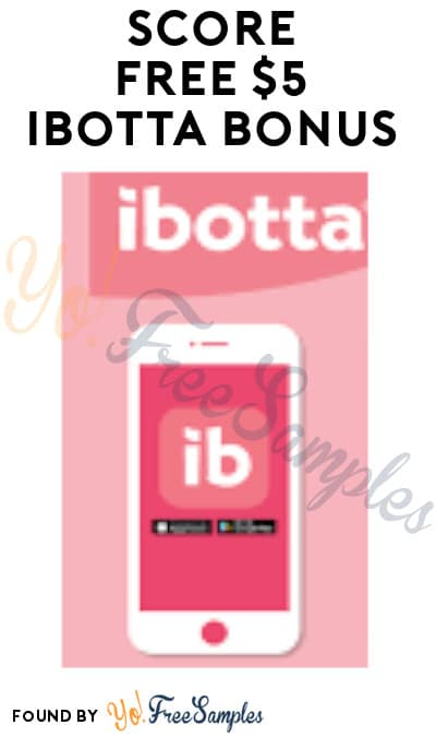 Score FREE $5 Ibotta Bonus (Text Required)