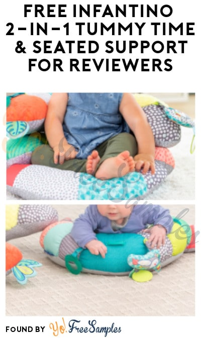 FREE Infantino 2-in-1 Tummy Time & Seated Support for Reviewers