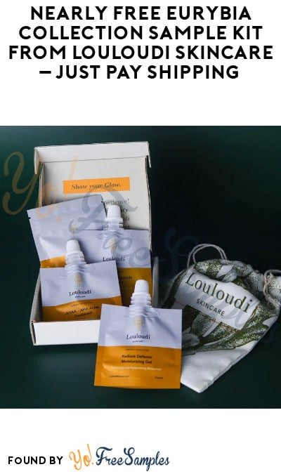 Nearly FREE Eurybia Collection Sample Kit from Louloudi Skincare – Just Pay Shipping