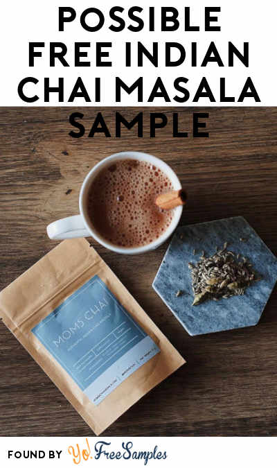 Possible FREE Authentic Indian Chai Masala Sample