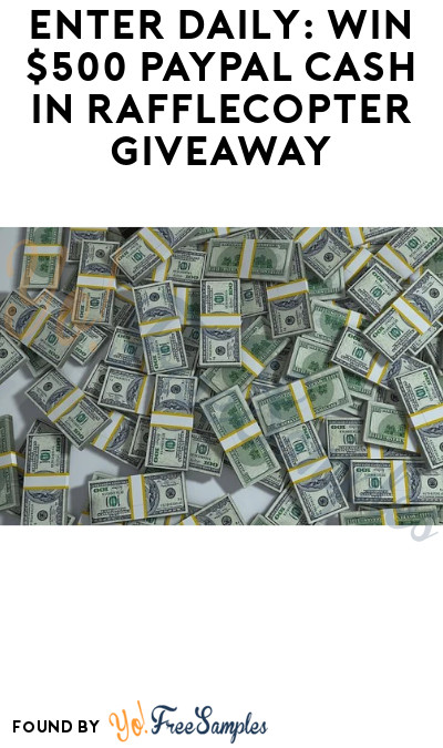 Enter Daily: Win $500 PayPal Cash in Rafflecopter Giveaway