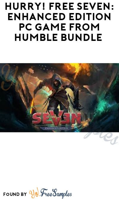 Hurry! FREE SEVEN: Enhanced Edition PC Game from Humble Bundle (Humble Bundle & GOG Account Required)