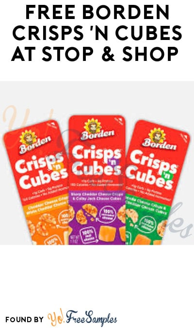 FREE Borden Crisps 'n Cubes at Stop & Shop (Coupon Required)