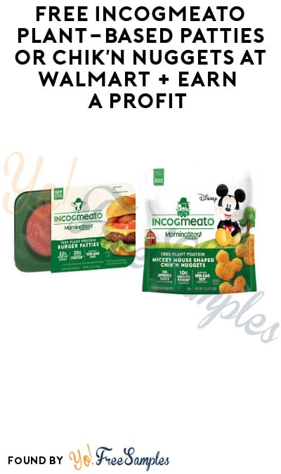 FREE Incogmeato Plant-Based Patties or Chik'n Nuggets at Walmart + Earn A Profit (Coupon & Ibotta Required)