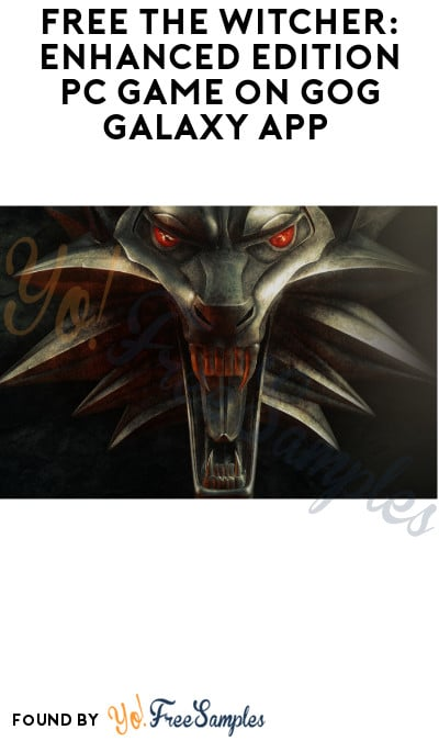 FREE The Witcher: Enhanced Edition PC Game on GOG Galaxy App (Account + Newsletter Signup Required)