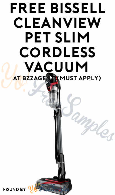 FREE Bissell Cleanview Pet Slim Cordless Vacuum At BzzAgent (Must Apply)