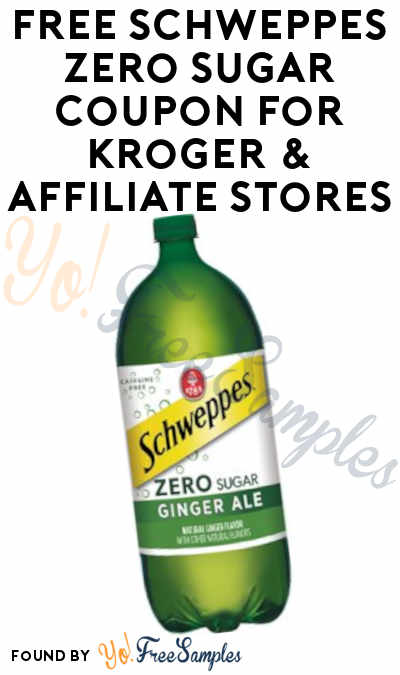 FREE Schweppes Zero Sugar Coupon For Kroger & Affiliate Stores