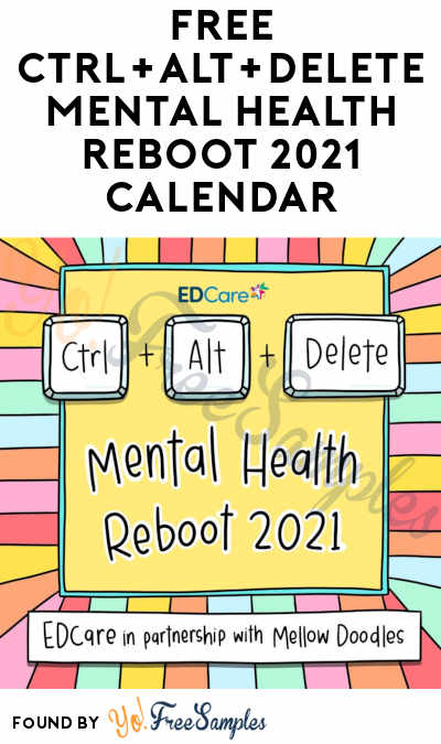 FREE Ctrl+Alt+Delete Mental Health Reboot 2021 Digital Calendar