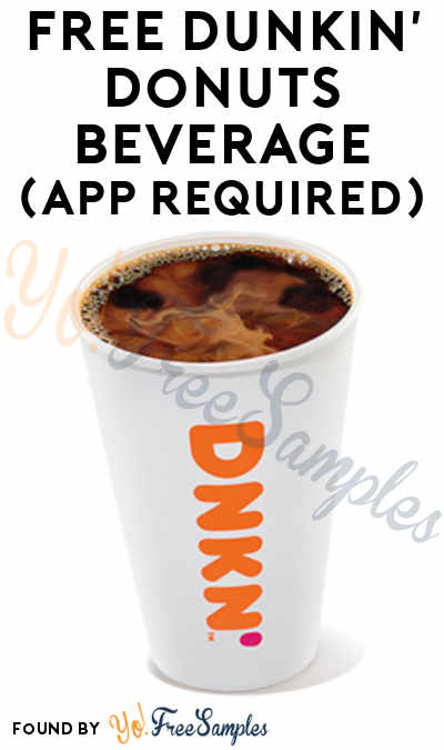 NEW CODE! FREE Any Size Dunkin' Donuts Beverage (App Required)